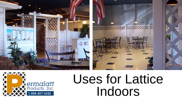 Uses for Lattice Indoors