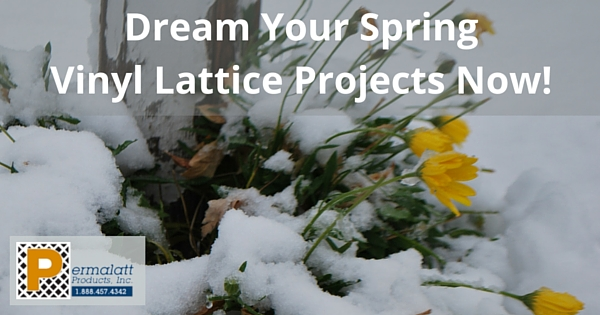 Dream Your Spring Vinyl Lattice Projects Now!
