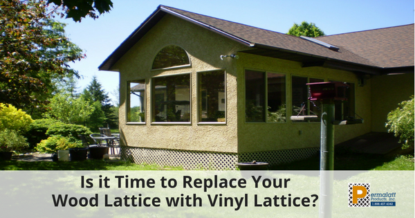 Is it Time to Replace Your Wood Lattice with Vinyl Lattice-315